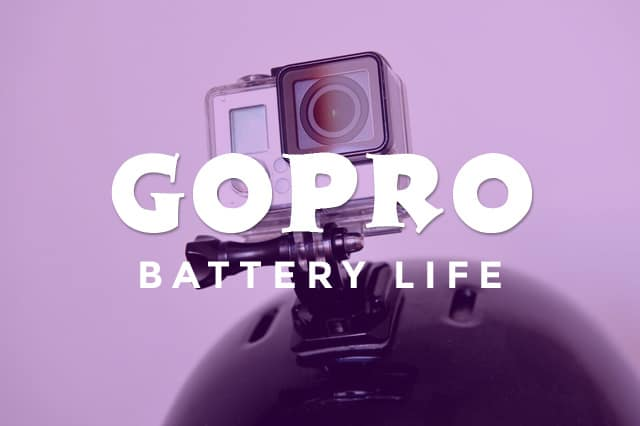 gopro battery life - How To Improve Your GoPro Battery Life